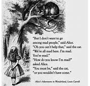 Wonderland Lewis Carroll Alice Chesire Cat Were All Mad Here