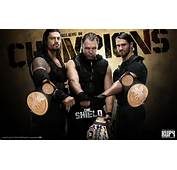 The Shield  Champions WWE Wallpaper 34659039