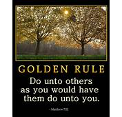 Do Unto Others As You Would Have Them