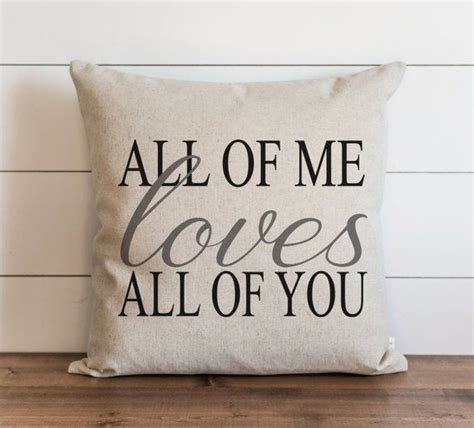 ADecor Pillow Covers All of me Loves All of