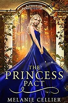 Reading Online The Princess Pact A Twist On Rumpelstiltskin The Four Kingdoms Book 3 Free Ebook Ebook And Manual For Free
